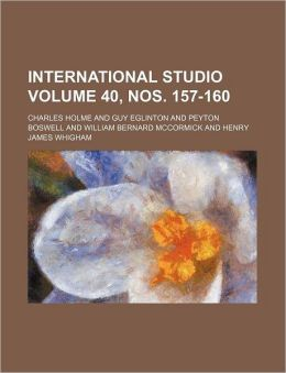 International Studio Volume 40, Nos. 157-160