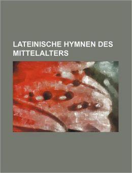 Lateinische Hymnen Des Mittelalters