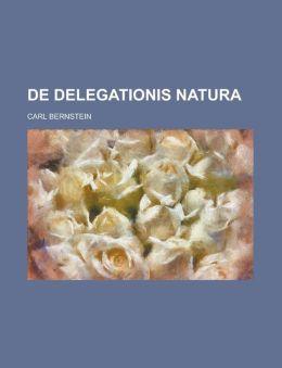 De delegationis natura