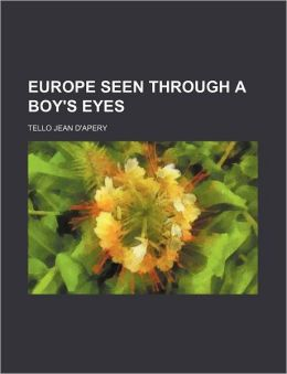 Europe seen through a boy's eyes