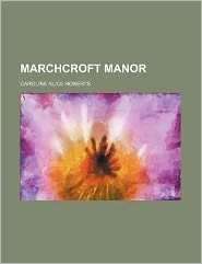Marchcroft manor