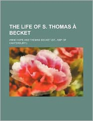 The Life of S. Thomas Becket