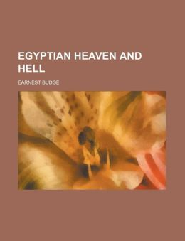 Egyptian Heaven and Hell
