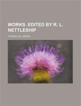 Works. Edited by R. L. Nettleship