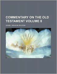 Commentary on the Old Testament Volume 8