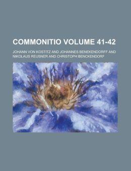 Commonitio Volume 41-42