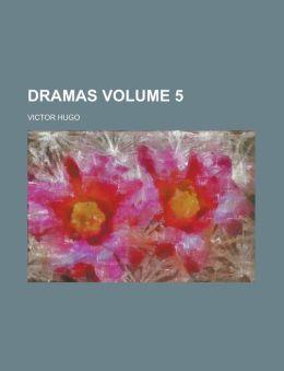 Dramas Volume 5