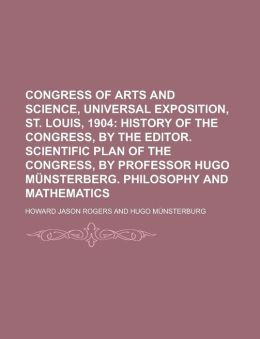 Congress of Arts and Science, Universal Exposition, St. Louis, 1904