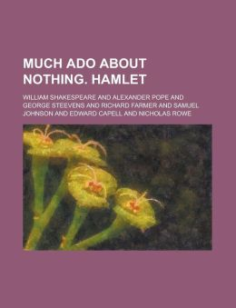 Much ADO about Nothing. Hamlet