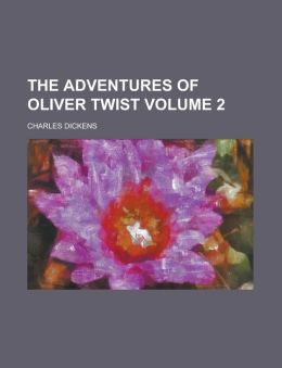 The Adventures of Oliver Twist Volume 2