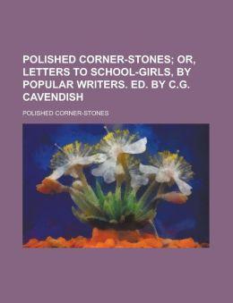 Polished Corner-Stones