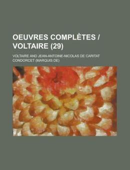 Oeuvres Completes - Voltaire (29 )