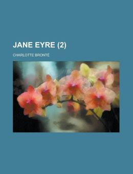 Jane Eyre (Volume 2 )