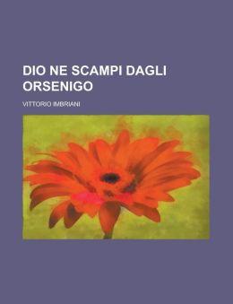 Dio Ne Scampi Dagli Orsenigo