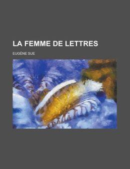 La Femme de Lettres