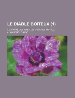 Le Diable Boiteux; Augmente Des Bequilles Du Diable Boiteux (1 )