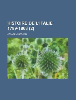 Histoire de L'Italie 1789-1863 (2)