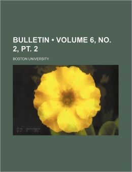 Bulletin (Volume 6, No. 2, PT. 2)