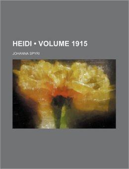 Heidi (Volume 1915)