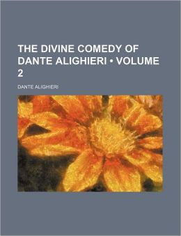 The Divine Comedy of Dante Alighieri (Volume 2 )