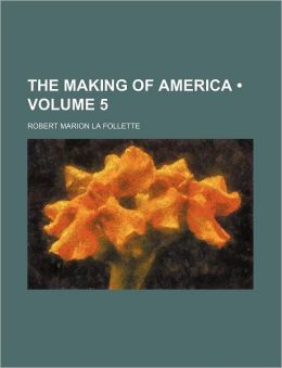 The Making of America (Volume 5)