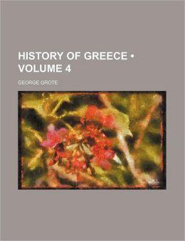 History of Greece (Volume 4)