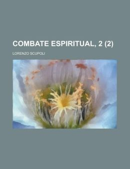 Combate Espiritual, 2 (2)