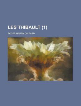Les Thibault (1)