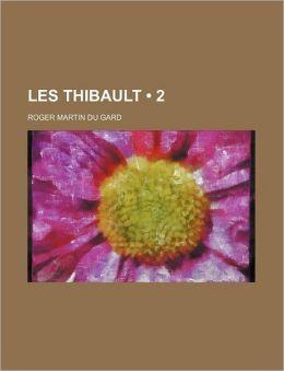 Les Thibault (2)