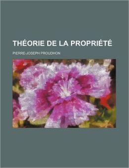 Theorie de La Propriete