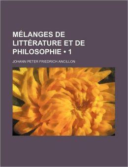 Melanges de Litterature Et de Philosophie (1)