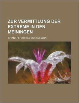 Zur Vermittlung Der Extreme In Den Meiningen (2)