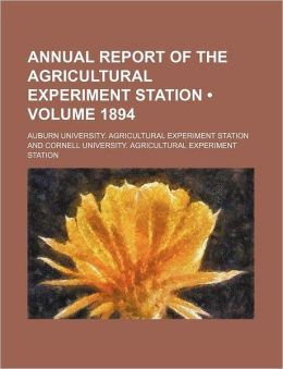 Annual Report of the Agricultural Experiment Station (Volume 1894)