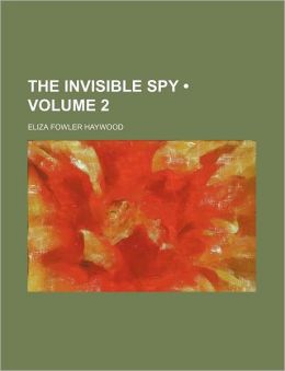 The Invisible Spy (Volume 2)