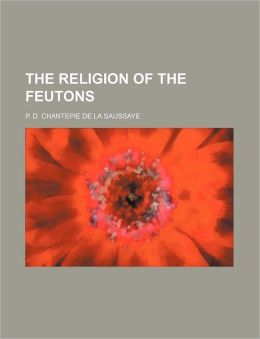 The Religion of the Feutons