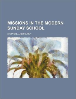 Missions in the Modern Sunday School