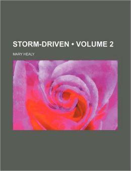 Storm-Driven (Volume 2 )