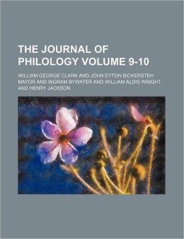 The Journal of Philology Volume 9-10