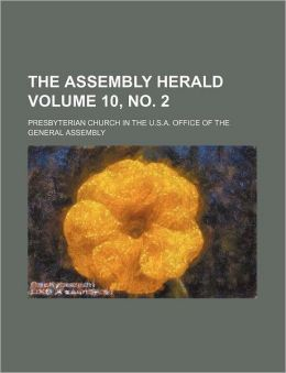 The Assembly Herald Volume 10, No. 2
