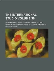 The International Studio Volume 30