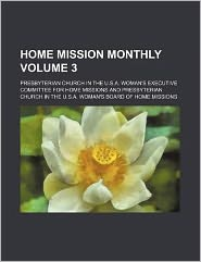 Home Mission Monthly Volume 3