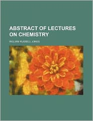 Abstract of Lectures on Chemistry