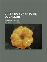 Catering for Special Occasions; With Menus & Recipes