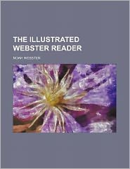 The Illustrated Webster Reader