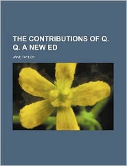 The Contributions of Q. Q. a New Ed