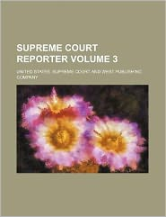 Supreme Court Reporter Volume 3