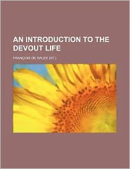 An Introduction to the Devout Life