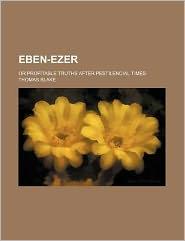 Eben-Ezer; or Profitable Truths after Pestilencial Times