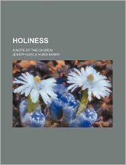 Holiness; A Note of the Church