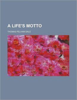 A Life's Motto